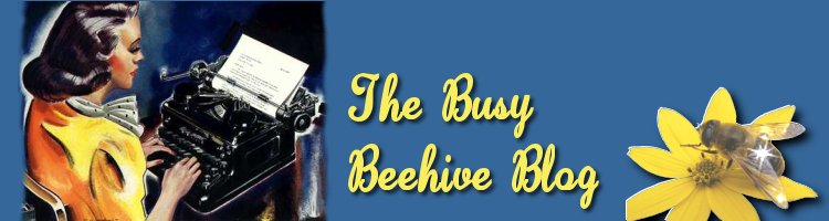 The Busy Beehive Blog