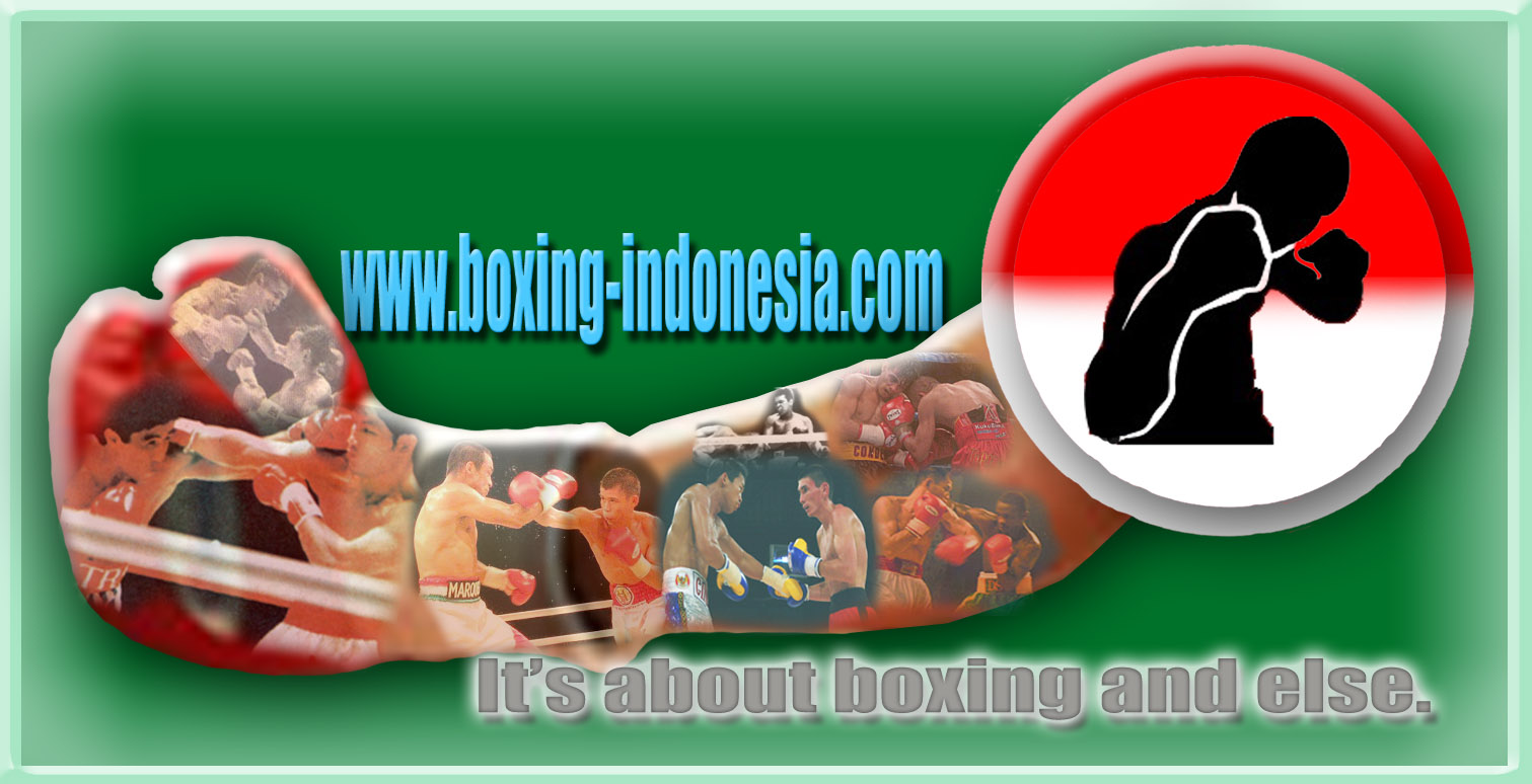 Boxing Indonesia: who's next? Boxing is Tinju in Indonesian.