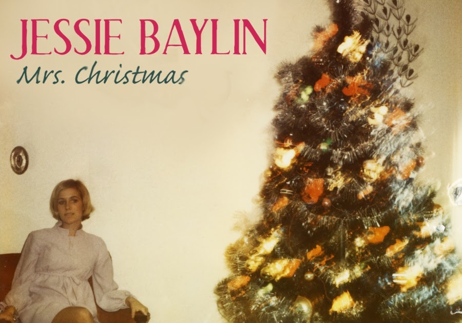 Jessie Christmas.Quickcrit Music Reviews Jessie Baylin Mrs Christmas
