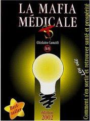 livre best-seller : la mafia médicale, écrit par Guylaine Lanctôt