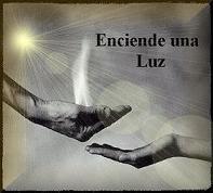 ENCIENDE UNA LUZ...