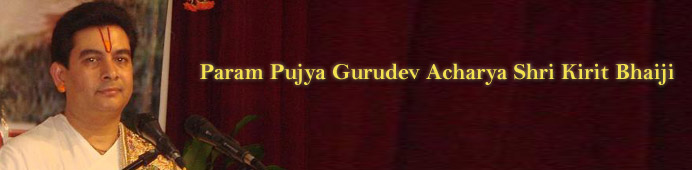Param Pujya Acharya Shri Kirit Bhaiji - Bhajan Lyrics, Dhuns, Stotras, Stutis, Astakams