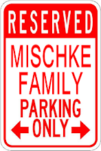 MISCHKE PARKING ONLY