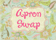 Apron Swap Photos