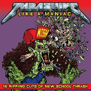 Thrashing Like A Maniac - CD Review