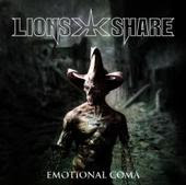 Lions Share - Emotional Coma