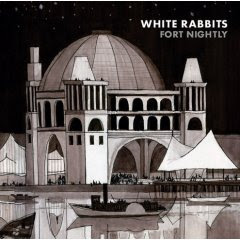 White Rabbits - Fort Nightly CD Review