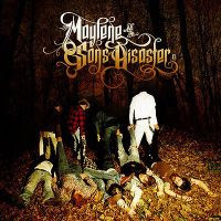 Maylene and the Sons of Disaster II (2) CD Review
