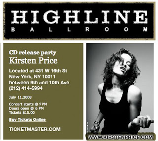 Kirsten Price's CD Release Party is at Highline Ballroom on July 11th