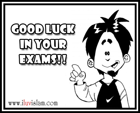 Maybe I'm Amazed » Blog Archive » Good Luck in Exams!!