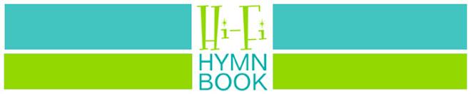 Hi-Fi Hymn Book