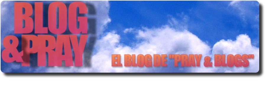 Blog & Pray