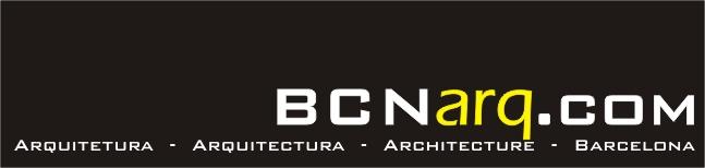 BCNarq.com - Arquitetura, Arquitectura, Architecture - Barcelona