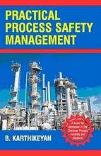 PRACTICAL PROCESS SAFETY MANAGEMENT BOOK