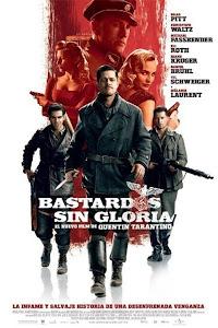 Bastardos Sin Gloria / Malditos Bastardos