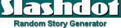 Slashdot Story Generator