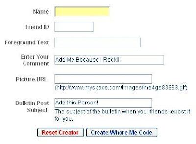 MySpace Whore Me Bulletin Generator