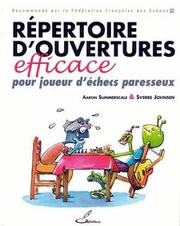 Echecs & Livres : Répertoires d'ouvertures efficace pour joueur d'échecs paresseux