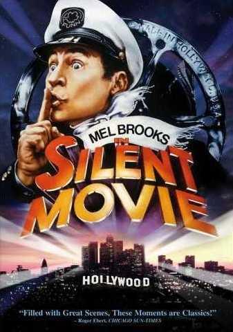 http://1.bp.blogspot.com/_hRxNRvXWFk0/SuSCnbOxA9I/AAAAAAAAD3U/uCmE7gExWhc/s400/mel-brooks-silent-movie.jpg