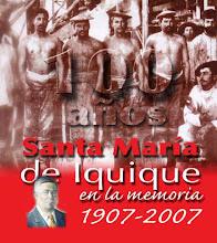100 años de Santa Maria de Iquique
