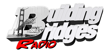 Bulding Bridges radio