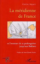 La méridienne de France et l'aventure de sa prolongation jusqu'aux Baléares