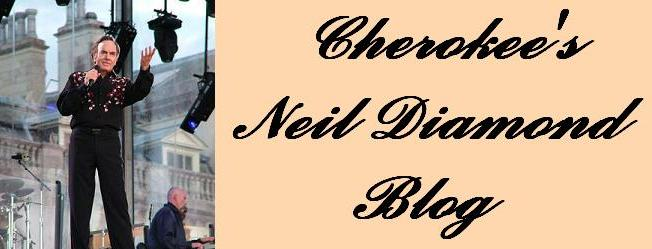 Cherokee's Neil Diamond Blog