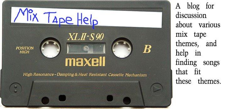 Mix Tape Help