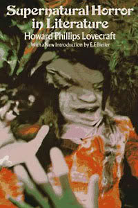H.P. Lovecraft, The Supernatural Horror in Literature, 1973