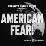 Eric Hofbauer: American Fear! (2010)