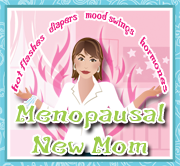 Menopausal New Mom