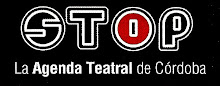 STOP TEATRO - La Agenda Teatral  de Córdoba-