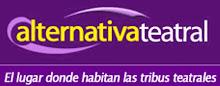 Alternativa Tearal -El lugar donde habitan las tribus teatrales-