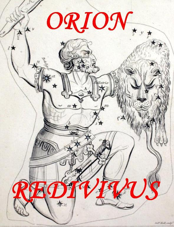 ORION REDIVIVUS