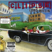 "Clipse- Lord Willin"" ALBUM"