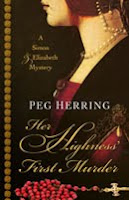 Her Highness' First Murder by Peg Herring