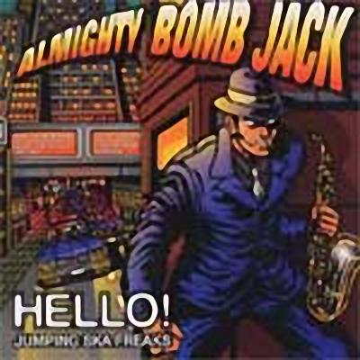 Almighty Bomb Jack Hello Jumping Ska Freaks
