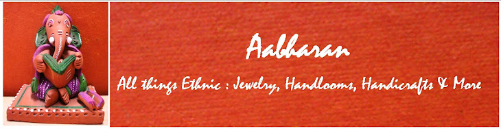 Aabharan : All things Ethnic...