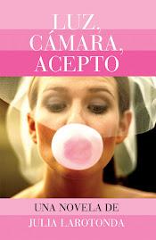 Nueva novela chick lit/romántica LUZ CÁMAR ACEPTO Tapaluz-web