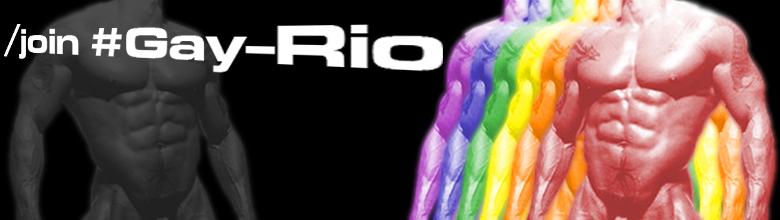 /join #Gay-Rio
