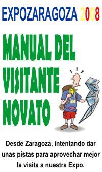 Expo Zaragoza 2008: Manual del visitante novato