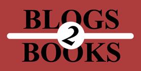 Blogs2Books