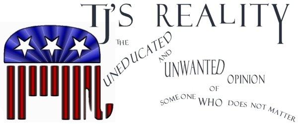 TJ's Reality