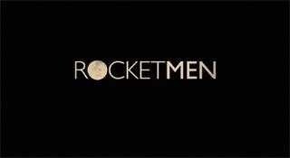 ROCKETMEN (邦題: 宇宙へ。)