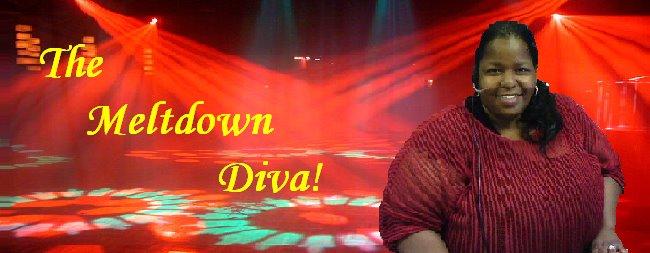 Meltdown Diva!