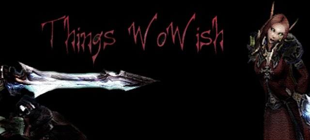 Things WoWish