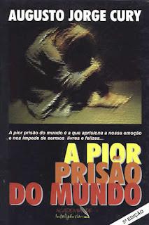 CuryAPiorPrisaoGde [Audiobook] A Pior Prisão do Mundo   Augusto Jorge Cury
