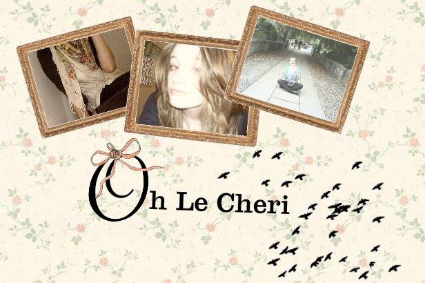Oh Le Cheri
