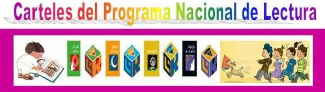 CARTELES DEL PROGRAMA NACIONAL DE LECTURA