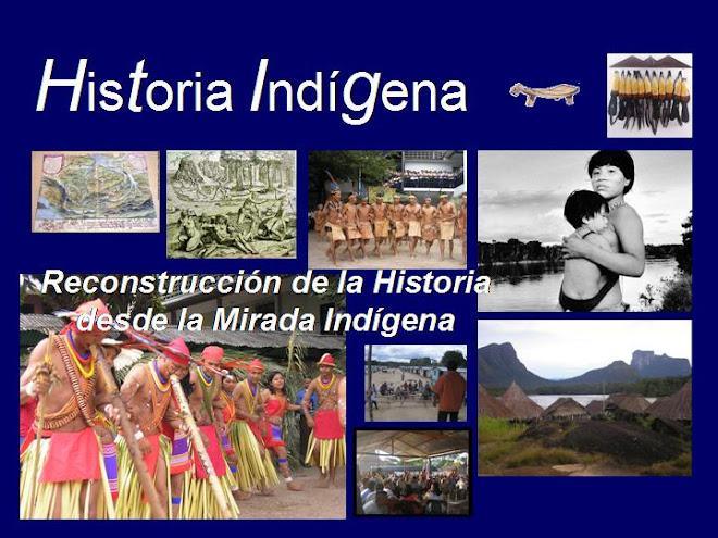 Historia Indigena desde la Mirada Indígena
